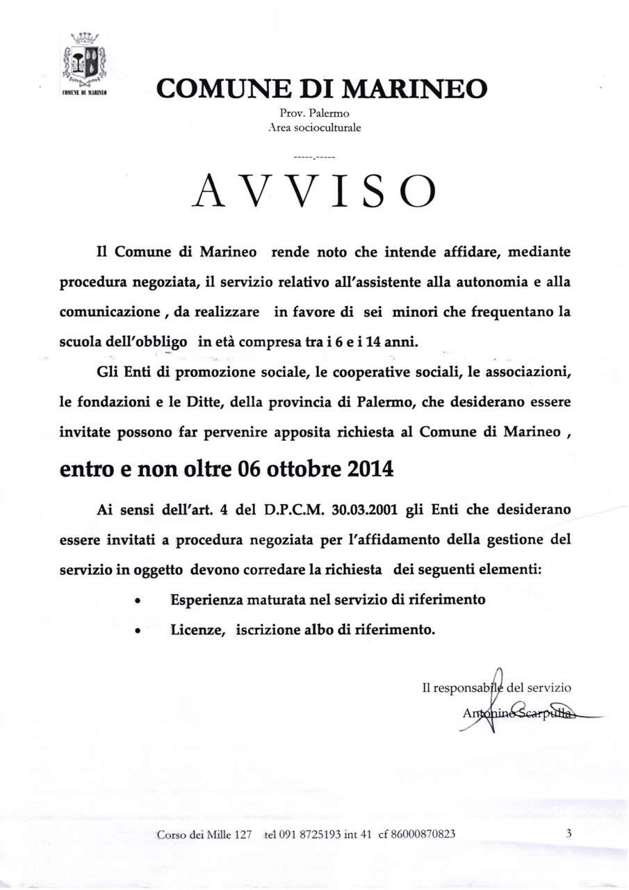 AVVISO RELATIVO AL SERVIZIO ALL'ASSISTENTE ALLA AUTONOMIA E ALLA COMUNICAZIONE DET. N. 1442014 REP. N. 11302014
